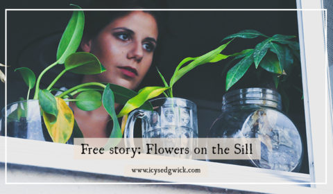 Do you keep house plants and enjoy horror stories? Flowers on the Sill is a perfect free lunchbreak read for you!