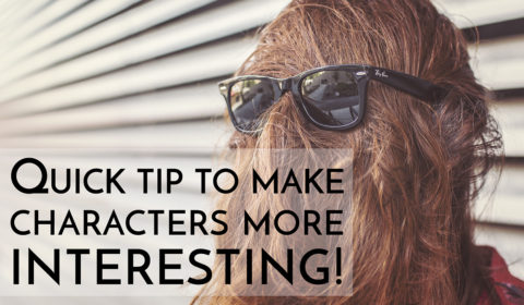 use this quick tip to make characters more interesting