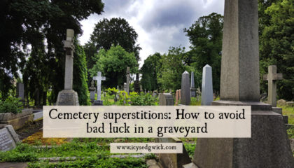 Cemetery superstitions: How to avoid bad luck in a graveyard