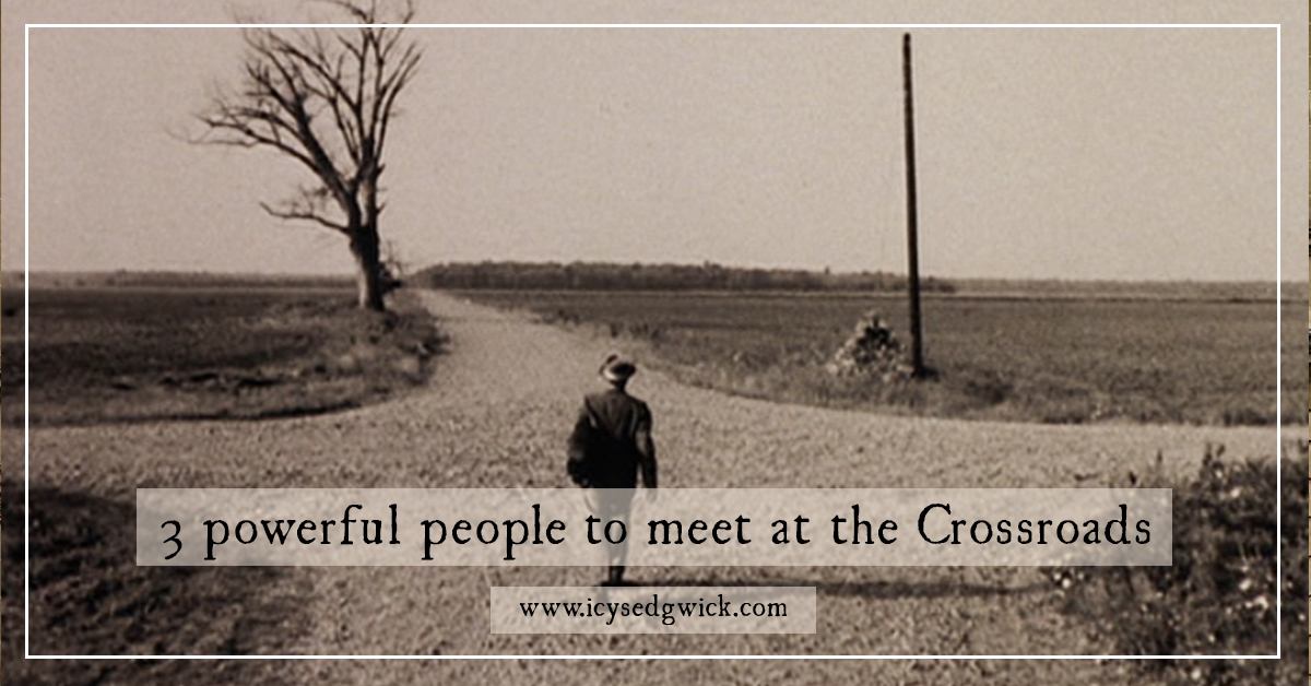 crossroads legends 3 powerful people to meet at a crossing