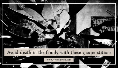 Avoid death in the family with these 5 superstitions