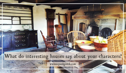 Interesting houses reveal just as much about your characters as what they say and do. So how can you use these settings to best effect?