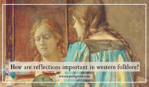 How are reflections important in western folklore?