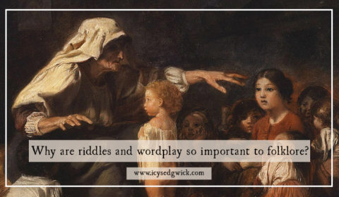 Riddles and wordplay appear in a lot of folklore. But what's the fascination with words, spells, charms and riddles in these oral stories?