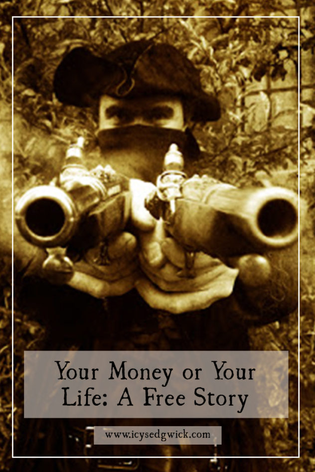 In this short story, a highwayman poses the age old dilemma. Your money....or your life!