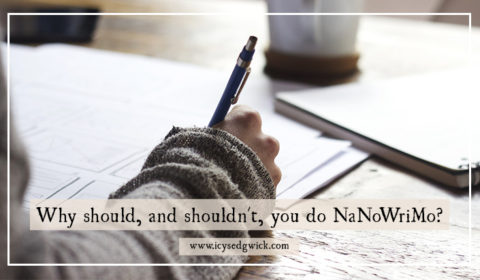 NaNoWriMo, or National Novel Writing Month, has become a 'trial by fire' for writers. Here are 8 reasons why should, and shouldn't, give it a go.