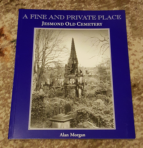 A Fine and Private Place: Jesmond Old Cemetery
