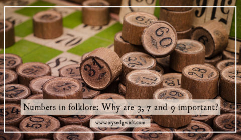 There are plenty of superstitions involving numbers. But what about numbers in folklore? Read on to find out why 3, 7 and 9 are so important.