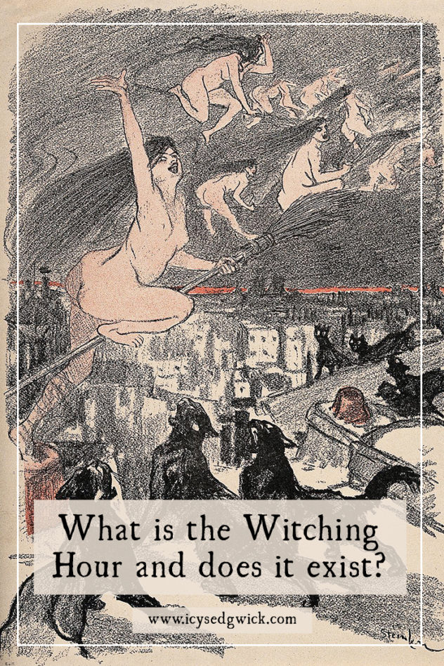 Popular culture puts the witching hour in the dead of night - and it's a time for all sorts of shenanigans. But what is it - and does it really exist?