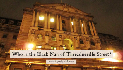 Old cities like London are bound to have their share of ghosts. But who is the Black Nun of Threadneedle Street? Read on to find out!