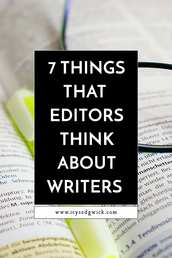 Editors don't get the same amount of air time as writers. Here's Claire Wingfield to pass on her advice and help writers get the most out of their editor!