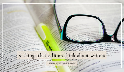 7 things editors think about writers and publishing