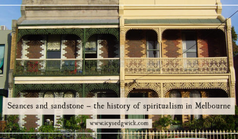 Madeleine d'Este is over at my blog telling us all about the history of spiritualism in Melbourne. Click here to find out more!