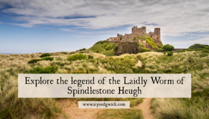 Explore the legend of the Laidly Worm of Spindlestone Heugh
