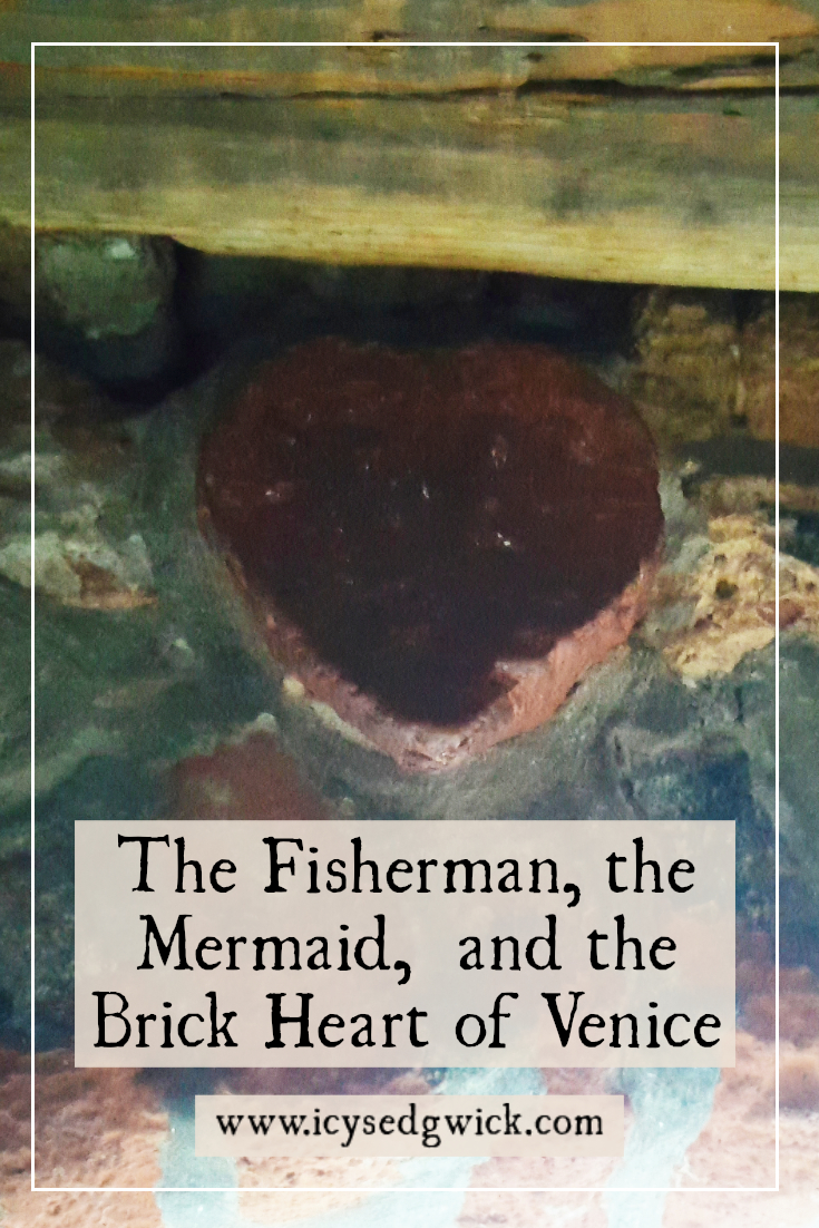 If you know where to look in Venice, you'll find a special brick heart. But what does it have to do with a fisherman and a mermaid? Click here to find out.