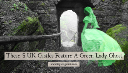 Grey or white ladies are famous in British ghost stories. But what about the green lady? Click here to learn about 5 castles with a resident green lady.