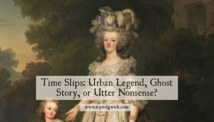 Time Slips: Urban Legend, Ghost Story, or Utter Nonsense?