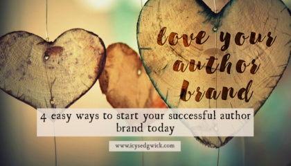 Starting a successful author brand doesn't have to be complicated. It can even be fun. Here are 4 easy ways to get started right now!