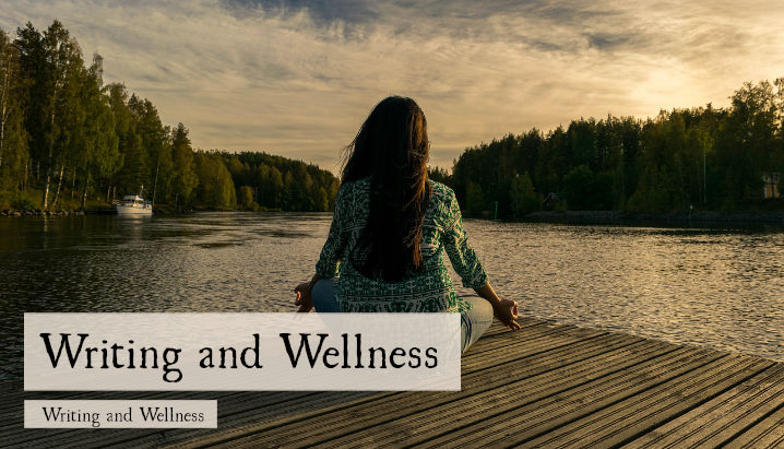 Writing and Wellness