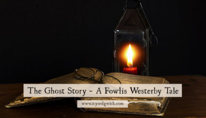 A free flash fiction, following the exploits of Cavalier ghost Fowlis Westerby as he seeks to entertain on his latest haunting assignment...