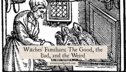 Witches' Familiars: The Good, the Bad, and the Weird