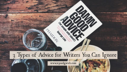 The internet is stuffed with advice for writers. But not all of it is helpful or valuable. What advice can writers safely ignore? Click here to find out.