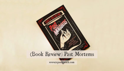 Past Mortems by Carla Valentine is a wonderful memoir, manifesto, and call to arms rolled into one. Fidn out more about it in this book review.