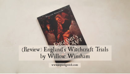 England's Witchcraft Trials is Willow Winsham's latest book to examine the history of witchcraft in England. Find out if it's worth buying in this review!
