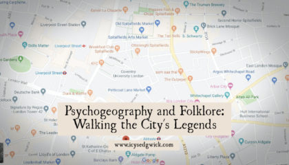 Psychogeography is a practice that involves 'walking the city' as an observer. Pick a starting point, set off on foot, and pay attention to your surroundings. But can it be used as a way to encounter folklore? Learn more in this post!