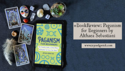 Paganism for Beginners is a new foundational book by Althaea Sebastiani. It explores aspects of the religion for newbies. Is it worth buying? Find out here.