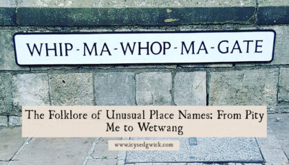 Place names can be a treasure trove of information. They also attract folklore, so how do you sort the origin from the myth? Find out here.