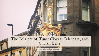 From clocks to calendars, the folklore of time deals with omens and portents of doom. Find out more about these temporal superstitions here.