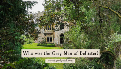 Who is the Grey Man of Bellister, whose appearance heralds tragedy? Does he still wander the lonely roads and riverbanks around the ruins in Northumberland?